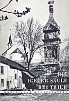 Die Igeler Säule bei Trier by Eberhard Zahn