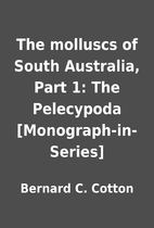 The molluscs of South Australia, Part 1: The…