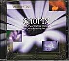 Chopin: Nocturnes, Waltzes, Preludes & Other…