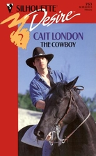 The Cowboy by Cait London