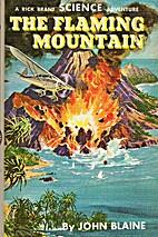 The Flaming Mountain by John Blaine