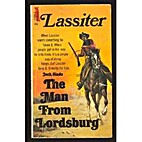 Lassiter: The Man From Lordsburg by Jack…