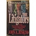 The Litigators by John A. Jenkins