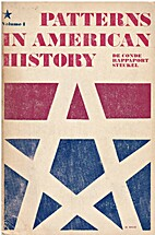 Patterns in American History, Volume 1 by…