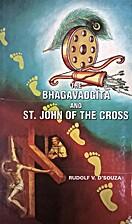 The Bhagavadgita and St. John of the Cross :…