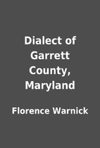 Dialect of Garrett County, Maryland by…
