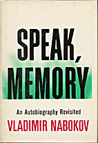 Speak, Memory an Autobiography Revisited by…