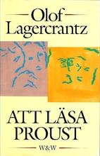 Att läsa Proust by Olof Lagercrantz