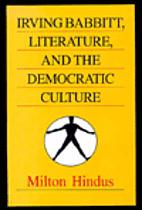 Irving Babbitt, Literature, and the…