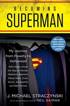 Becoming Superman: My Journey From Poverty…