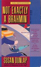 Not Exactly a Brahmin by Susan Dunlap