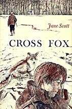 Cross Fox by Jane Scott