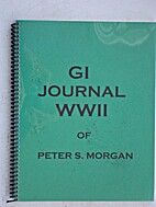 G. I. Journal by Peter S. Morgan