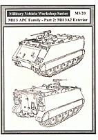 military vehicle workshop series MV-20. M113…