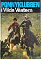 Ponnyklubben i Vilda Västern by Rolf…