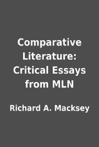 Comparative Literature: Critical Essays from…