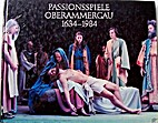 Passionsspiele Oberammergau 1634-1984 by…