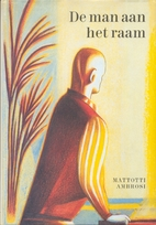 De man aan het raam by Lorenzo Mattotti