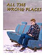 All the Wrong Places by Tom Galambos