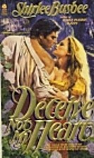 Deceive Not My Heart by Shirlee Busbee