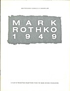 Mark Rothko, 1949, a year in transition:…