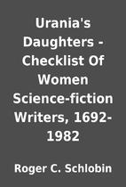 Urania's Daughters - Checklist Of Women…