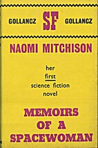 MEMOIRS OF A SPACEWOMAN by Naoimi Mitchison