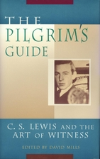 The Pilgrim's Guide: C. S. Lewis and the Art…
