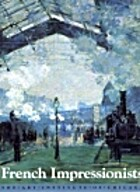 French Impressionists by Richard R. Brettell