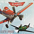 Disney Planes: Let's Soar! by Madeline Grey