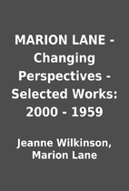 MARION LANE - Changing Perspectives -…