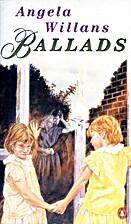 Ballads by Angela Willans