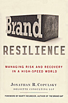 Brand Resilience: Managing Risk and Recovery…