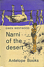 Narni of the Desert by Gwen Westwood