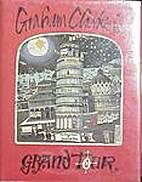 Graham Clarke's Grand Tour by Graham…