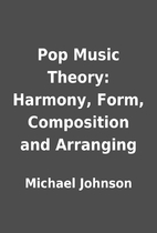 Pop Music Theory: Harmony, Form, Composition…