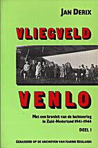 Vliegveld Venlo Met een kroniek van de…