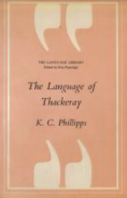 The Language of Thackeray by K. C. Phillipps