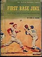 First Base Jinx by John R. Cooper