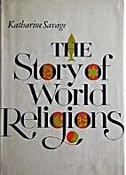 The story of world religions by Katharine…
