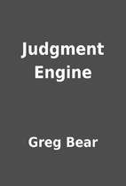 Judgment Engine by Greg Bear