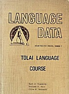 Tolai language course, by Karl J. Franklin