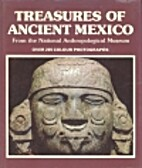 Treasures of Ancient Mexico - From the…