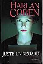 Juste un Regard by Harlan Coben
