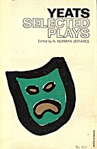 Selected Plays by William Butler Yeats