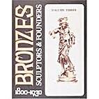 Bronzes: Sculptors & Founders, v. 3,…