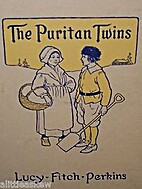 The Puritan Twins by Lucy Fitch Perkins