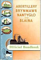 Abertillery Byrnmawr Nantyglo and Blaina…
