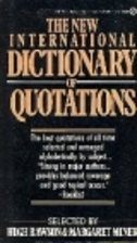 Dictionary of Quotations, The New…
