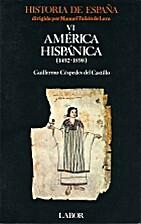Historia de España: 6. América hispánica…